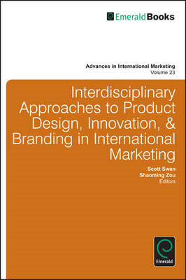 Interdisciplinary Approaches to Product Design, Innovation, and Branding in International Marketing (BOK)