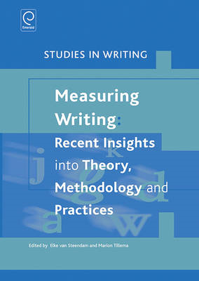 Measuring Writing: Recent Insights into Theory, Methodology (BOK)