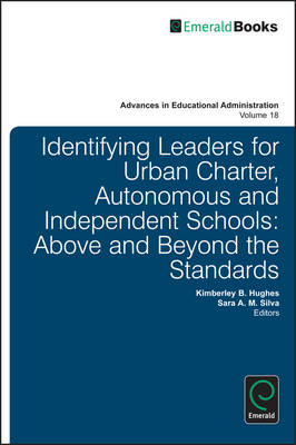 Identifying Leaders for Urban Charter, Autonomous and Independent Schools: Above and Beyond the Stan (BOK)