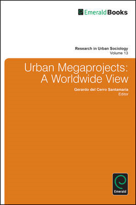Urban Megaprojects: A Worldwide View (BOK)