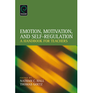 Emotion, Motivation, and Self-Regulation: A Handbook for Teachers (BOK)