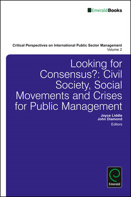 Looking for Consensus: Civil Society, Social Movements and Crises for Public Management (BOK)
