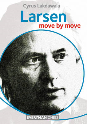 Larsen: Move by Move (BOK)