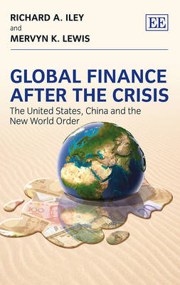 Global Finance After the Crisis: The United States, China and the New World Order (BOK)