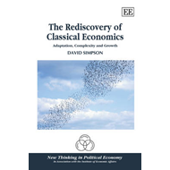 The Rediscovery of Classical Economics: Adaptation, Complexity and Growth (BOK)
