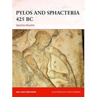 Pylos and Sphacteria, 425 BC: Sparta's Island of Disaster (BOK)
