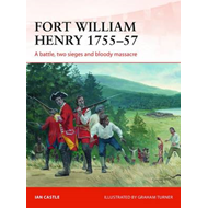 Fort William Henry, 1755-57 (BOK)