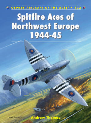Spitfire Aces of Northwest Europe 1944-45 (BOK)