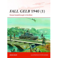 Fall GELB, 1940 (1): Panzer Breakthrough in the West (BOK)