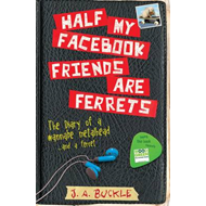 Half My Facebook Friends Are Ferrets (BOK)