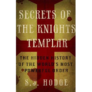 Produktbilde for Secrets of the Knights Templar - The Hidden History of the World's Most Powerful Order (BOK)