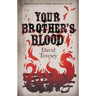 Your Brother's Blood: The Walkin': Book 1 (BOK)