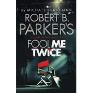 Robert B. Parker's Fool Me Twice (BOK)
