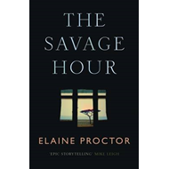 The Savage Hour (BOK)