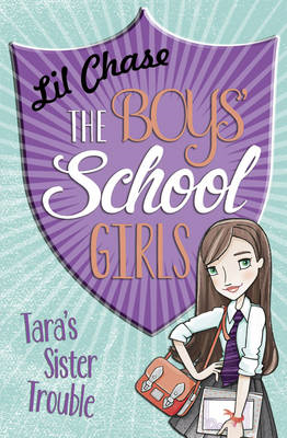 Boys' School Girls: Tara's Sister Trouble (BOK)