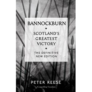 Bannockburn: Scotland's Greatest Victory (BOK)