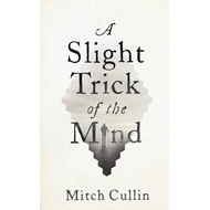 Slight Trick of the Mind (BOK)