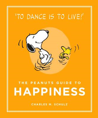 Peanuts Guide to Happiness (BOK)