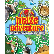 Maze Adventure: Fun Puzzles, Amazing Facts, Great Story (BOK)