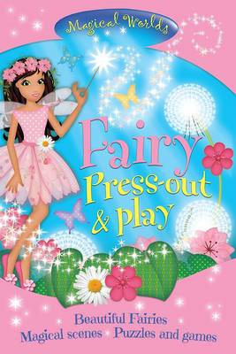 Magical Worlds: Fairy Press-Out & Play (BOK)