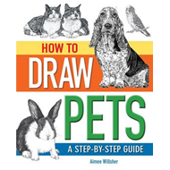 How to Draw Your Pets (BOK)
