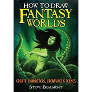 How to Draw Fantasy Worlds (BOK)