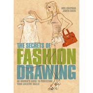 Secrets of Fashion Drawing (BOK)