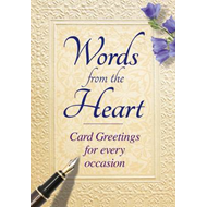 Words from the Heart: Card Greetings for Every Occasion (BOK)