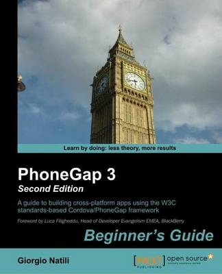 Phonegap 3 Beginner's Guide (BOK)