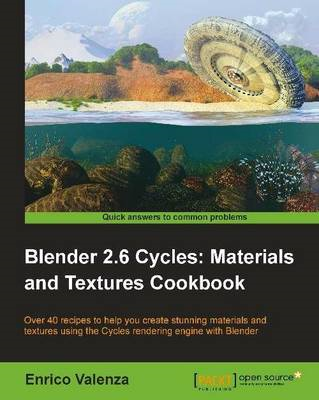Blender 2.6 Cycles: Materials and Textures Cookbook (BOK)