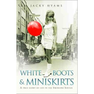 White Boots and Miniskirts (BOK)