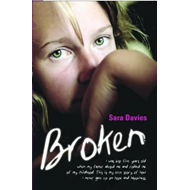 Broken: I Was Just Five Years Old When My Father Abused Me and Robbed Me of My Childhood. This is My (BOK)