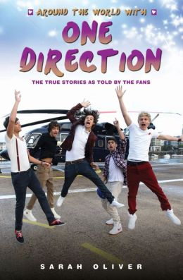 Around the World with One Direction: The True Stories as Told by the Fans (BOK)