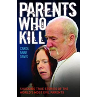 Parents Who Kill (BOK)