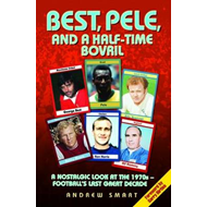 Best, Pele and a Half-time Bovril (BOK)