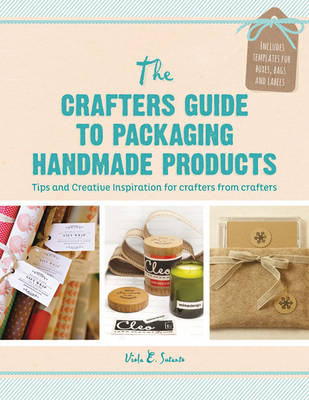 Crafter's Guide to Packaging Handmade Products (BOK)
