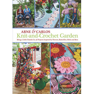 Knit-and-Crochet Garden (BOK)