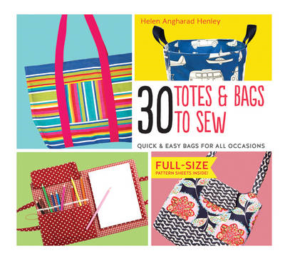 30 Totes & Bags to Sew (BOK)