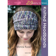 Twenty to Make: Knitted Headbands (BOK)