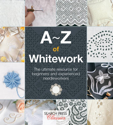 A-Z of Whitework (BOK)