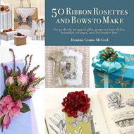 50 Decorative Rosettes and Bows to Make (BOK)