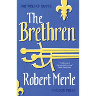 Fortunes of France: The Brethren (BOK)