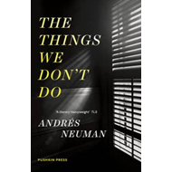 Things We Don't Do (BOK)