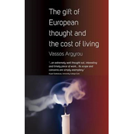 The Gift of European Thought and the Cost of Living (BOK)