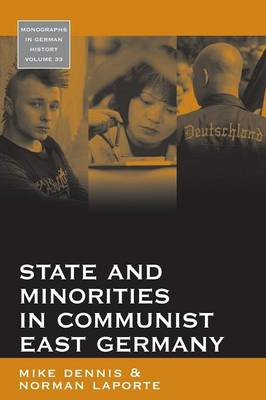 State and Minorities in Communist East Germany (BOK)