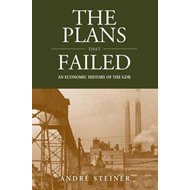 The Plans That Failed: An Economic History of the GDR (BOK)