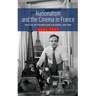 Nationalism and the Cinema in France (BOK)