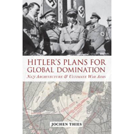 Hitler's Plans for Global Domination (BOK)