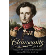 Clausewitz in His Time (BOK)