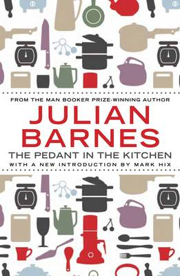 Pedant In The Kitchen (BOK)